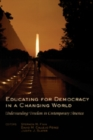 Image for Educating for Democracy in a Changing World : Understanding Freedom in Contemporary America