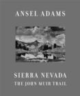 Image for Sierra Nevada  : the John Muir trail