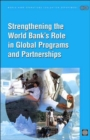 Image for Strengthening the World Bank's Role in Global Programs and Partnerships