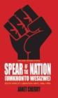 Image for Spear of the nation  : (Umkhonto weSizwe)