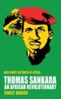 Image for Thomas Sankara  : an African revolutionary