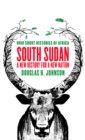 Image for South Sudan  : a new history for a new nation