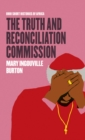 Image for The Truth and Reconciliation Commission