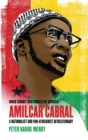 Image for Amilcar Cabral : A Nationalist and Pan-Africanist Revolutionary