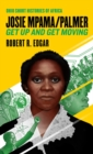 Image for Josie Mpama/Palmer : Get Up and Get Moving