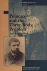 Image for Poincare and the Three Body Problem