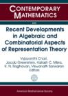 Image for Recent Developments in Algebraic and Combinatorial Aspects of Representation Theory