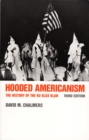Image for Hooded Americanism : The History of the Ku Klux Klan