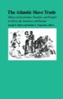 Image for The Atlantic Slave Trade : Effects on Economies, Societies and Peoples in Africa, the Americas, and Europe