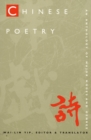 Image for Chinese Poetry, 2nd ed., Revised : An Anthology of Major Modes and Genres