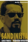 Image for Sandinista : Carlos Fonseca and the Nicaraguan Revolution