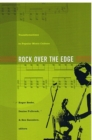 Image for Rock over the edge  : transformations in popular music culture