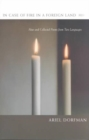 Image for In case of fire in a foreign land  : new and collected poems from two languages
