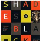 Image for Shades of black  : assembling Black arts in 1980s Britain