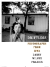 Image for Driftless  : photographs from Iowa