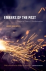 Image for Embers of the past  : essays in times of decolonization