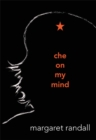 Image for Che on My Mind