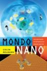Image for Mondo nano  : fun and games in the world of digital matter