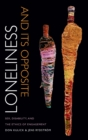 Image for Loneliness and its opposite  : sex, disability, and the ethics of engagement