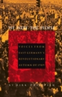 Image for We Were the People: Voices from East Germany's Revolutionary Autumn of 1989