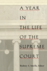 Image for A Year in the Life of the Supreme Court