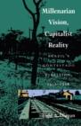Image for Millenarian Vision, Capitalist Reality: Brazil's Contestado Rebellion, 1912-1916