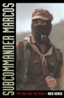 Image for Subcommander Marcos: the man and the mask