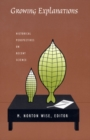 Image for Growing explanations: historical perspectives on recent science