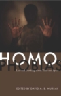 Image for Homophobias: lust and loathing across time and space