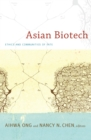Image for Asian biotech: ethics and communities of fate