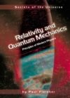 Image for Relativity and quantum mechanics: principles of modern physics