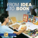 Image for From Idea to Book.