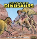 Image for The deadliest dinosaurs