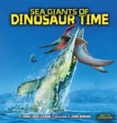 Image for Sea Giants of Dinosaur Time.
