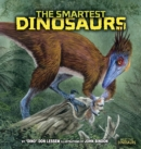 Image for The Smartest Dinosaurs.