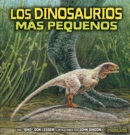 Image for Los Dinosaurios Mas Pequenos (The Smallest Dinosaurs)
