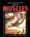 Image for 101 Questions About Muscles