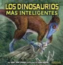 Image for Los dinosaurios mas inteligentes (The Smartest Dinosaurs)