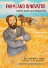 Image for Farmland Innovator: A Story About Cyrus Mccormick