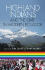Image for Highland Indians and the state in modern Ecuador