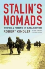 Image for Stalin's Nomads : Power and Famine in Kazakhstan