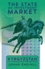 Image for State As Investment Market: Kyrgyzstan in Comparative Perspective