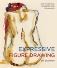 Image for Expressive figure drawing  : new materials, concepts, and techniques