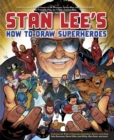 Image for Stan Lee's how to draw superheroes