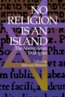 Image for No Religion is an Island : The Nostra Aetate Dialogues