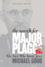 Image for Searching for Major Plagge  : the Nazi who saved Jews