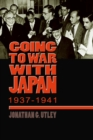 Image for Going to War with Japan, 1937-1941 : With a new introduction