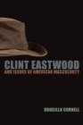 Image for Clint Eastwood and Issues of American Masculinity