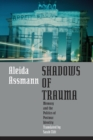 Image for Shadows of trauma  : memory and the politics of postwar identity