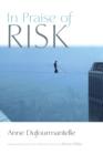 Image for In Praise of Risk